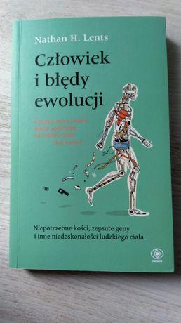 Nathan H. Lents Człowiek i błędy ewolucji