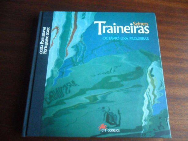 """""""Traineiras da Costa Portuguesa"""" de Octávio Lixa Filgueiras - Ed. CTT"""