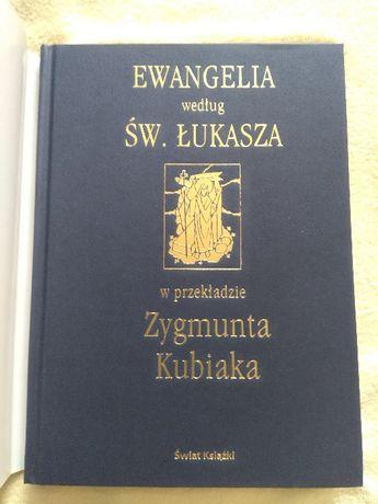 Ewangelia wg św.Łukasza w przekładzie Zygmunta Kubiaka