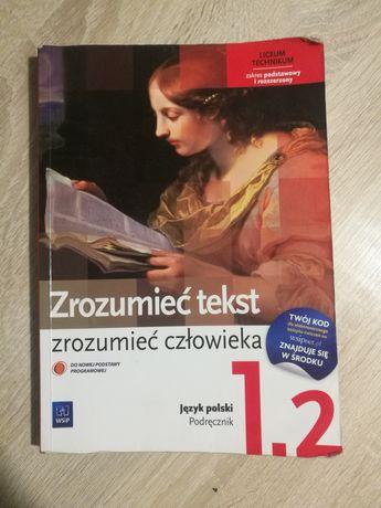 Język polski Zrozumieć tekst zrozumieć człowieka 1.2 Podręcznik