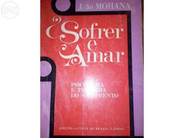 Sofrer e amar, de João Mohana