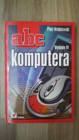 ABC komputera. Wydanie VI Piotr Wróblewski