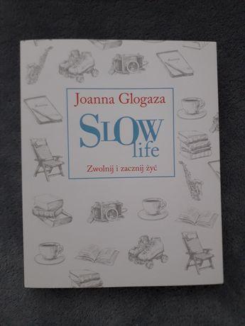 Slow life, Joanna Glogaza