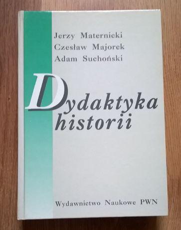 Dydaktyka historii - Maternicki, Majorek, Suchoński