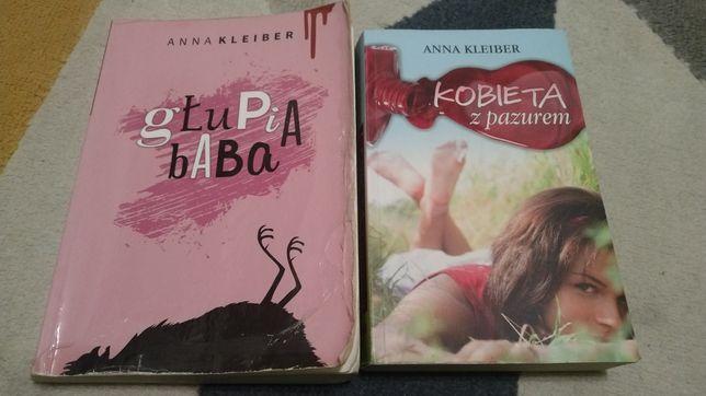 Anna Kleiber Głupia baba i Kobieta z pazurem