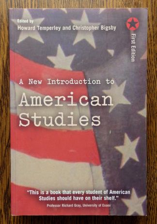 A New Introduction to AMERICAN STUDIES - Temperley & Bigsby