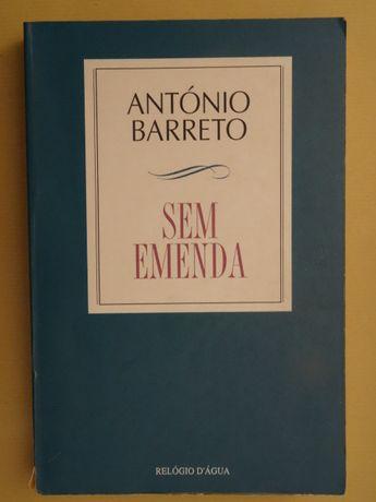 Sem Emenda de António Barreto