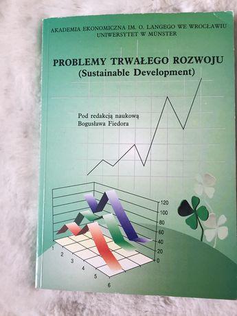 """Książka """" Problemy trwałego rozwoju"""""""