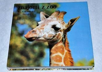 Znajomi z zoo A. Gucwiński, W. Strojny