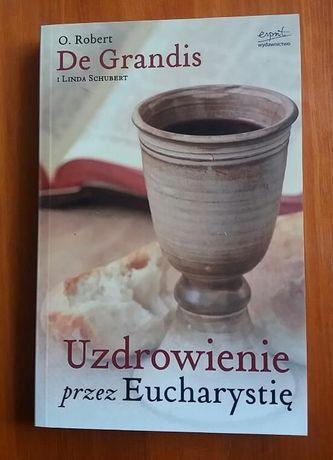 Uzdrowienie przez Eucharystię