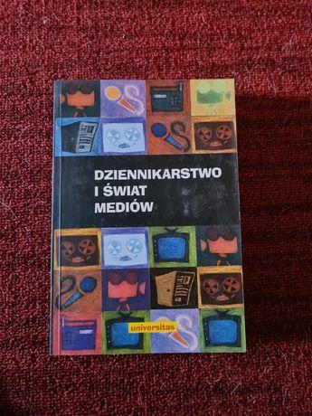 Dziennikarstwo i Świat mediów - Zbigniew Bauer