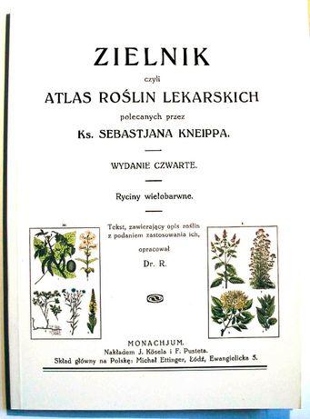 Ks. Seb. KNEIPP - ZIELNIK - Atlas Roślin Leczniczych - Wyd IV