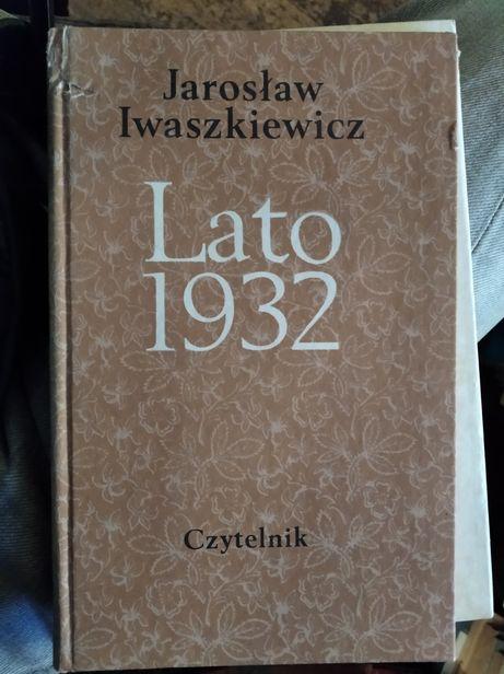 Jarosław Iwaszkiewicz Lato 1932 Czytelnik 1980