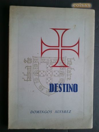Livro Destino de Domingos Alvarez