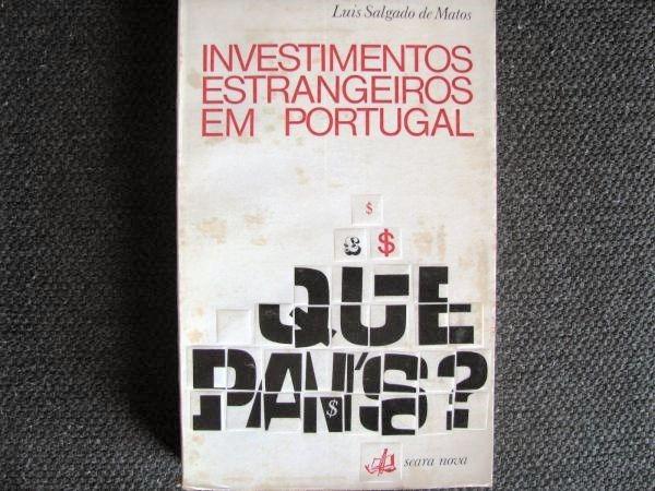 Luís Salgado Matos - Investimentos estrangeiros em Portugal