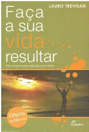 9262  Faça a Sua Vida Resultar de Lauro Trevisan