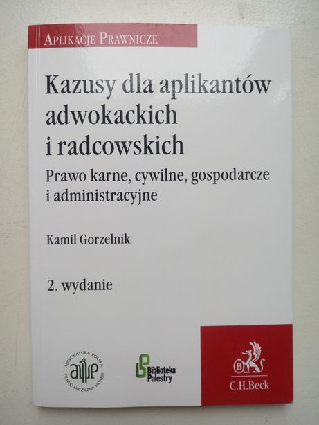 Kazusy dla aplikantów adwokackich i radcowskich. Wyd. 2