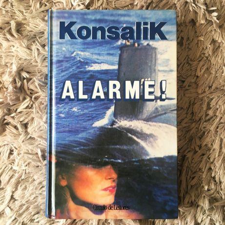Livro - Alarme! - Konsalik, 1992 Círculo De Leitores