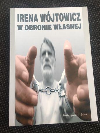 Książka W obronie własnej Irena Wójtowicz