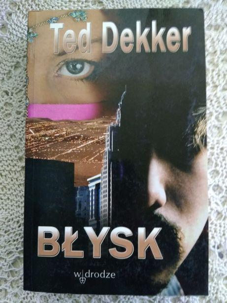 Ted Dekker Błysk