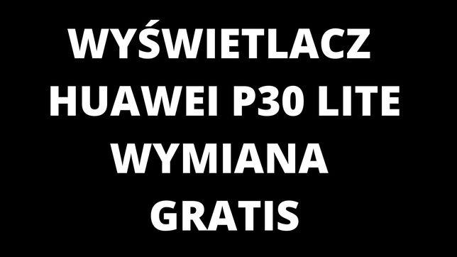 Wyświetlacz LCD Huawei P30 Lite Wymiana Gratis