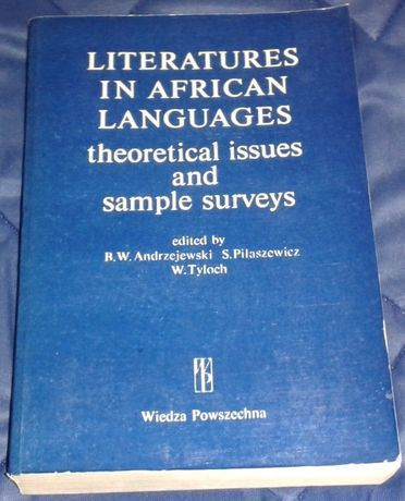 Literatures in African Languages: Theoretical Issues and Sample Survey