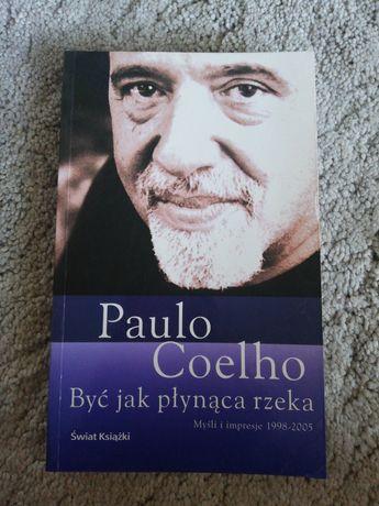 Książka Bądź jak płynąca rzeka. P. Coehlo