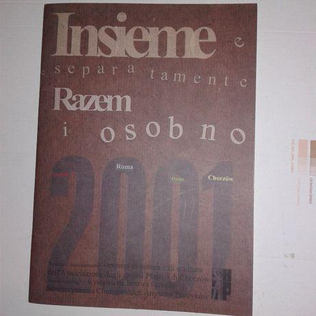 Razem i osobno wystawa malarstwa 2001