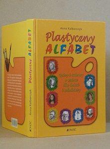 Książka Plastyczny alfabet. Quizy i zabawy o sztuce dla dzieci