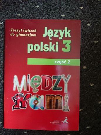 Zeszyt cwiczeń do gimnazjum - język polski 3 - część 2