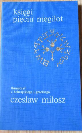 Księgi Pięciu Megilot. Tłumaczył Czesław Miłosz