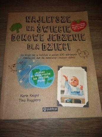 Najlepsze na świecie domowe jedzenie dla dzieci - książka