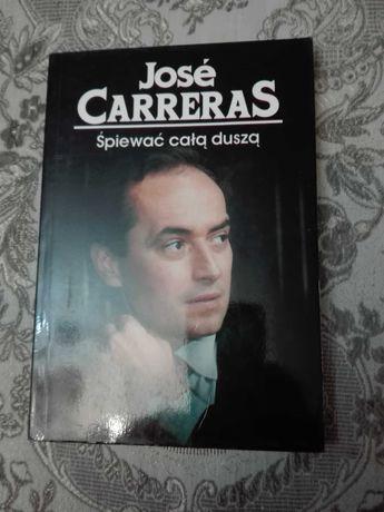 Śpiewać całą duszą, Jose Carreras