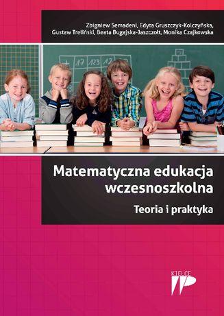 Matematyka - teoria i praktyka. Edukacja - dla nauczycieli i rodziców