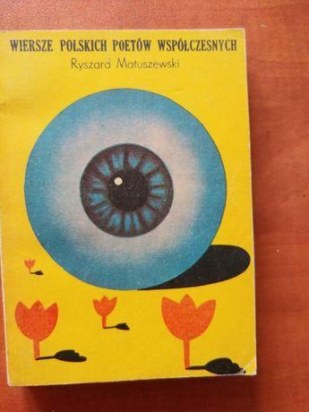 Wiersze polskich poetów współczesnych - Ryszard Matuszewski