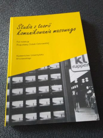 Studia z teorii komunikowania masowego. red. B. Dąbek-Ostrowska.