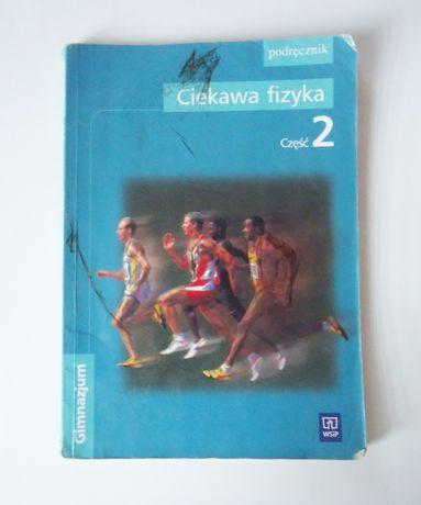 Ciekawa Fizyka 2 podręcznik WSiP