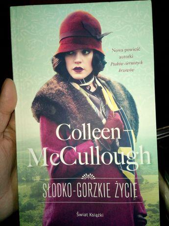 Collen McCullough-Słodko-gorzkie życie