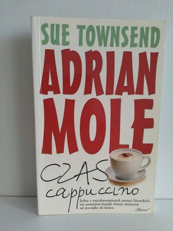 Adrian Mole. Czas cappuccino- Się Townsend