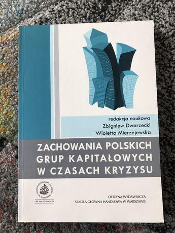 Zachowania polskich grup kapitałowych w czasach kryzysu