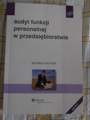 """Książka """"Audyt funkcji personalnej w przedsiębiorstwie"""" J. Marciniaka"""