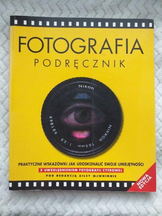 Fotografia. Podręcznik, Alisa McWhinnie Rzeszów - image 1