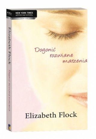 Elizabeth Flock Dogonić rozwiane marzenia