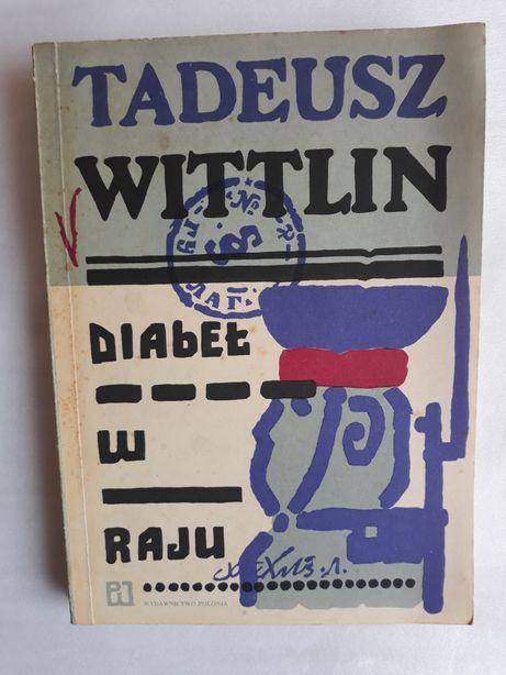 Diabeł w raju; Tadeusz Wittlin