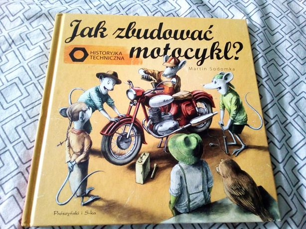 Jak zbudowac motocykl? Historyjka techniczna. Martin Sodomka. Nowa!!