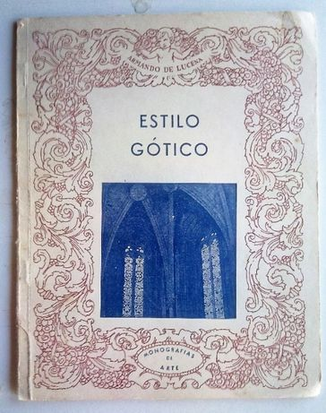 estilo gótico / armando de lucena