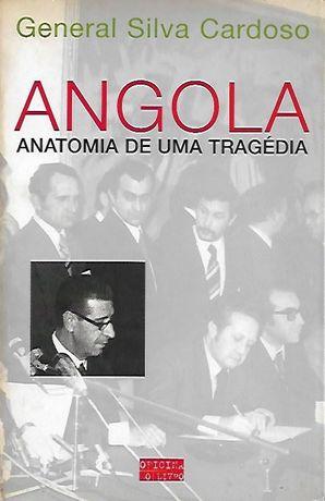 Angola – Anatomia de uma tragédia_General Silva Cardoso_Oficina do Liv