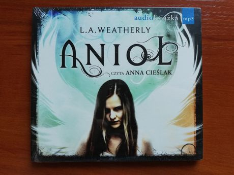 """Anioł"" L. A. Weatherly audiobook"