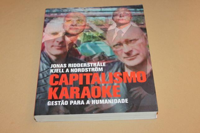 Capitalismo Karaoke// Jonas Ridderstrale/ Kjell a Nordström