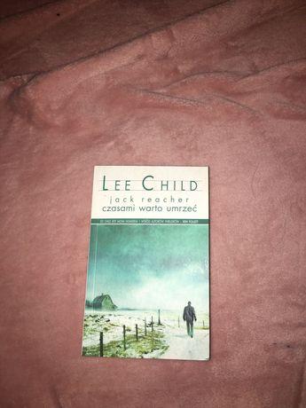 Lee Child czasami warto umrzeć